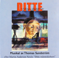 Ditte Manniskodotter Original Swedish Cast CD